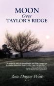 Moon Over Taylor's Ridge
