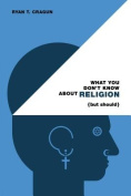 What You Don't Know about Religion