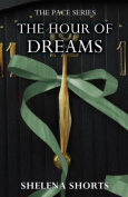 The Hour of Dreams (Pace)