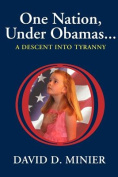 One Nation Under Obamas. . .