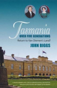 Tasmania Over Five Generations