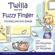 Twilla and the Fuzzy Finger
