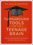 Turnaround Tools for the Teenage Brain