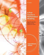 A First Course in Mathematical Modeling, International Edition