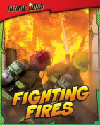 Fighting Fires (Read Me!