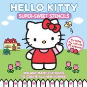 Hello Kitty Super-Sweet Stencils