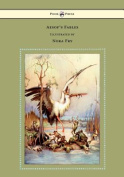Aesop's Fables - Illustrated by Nora Fry