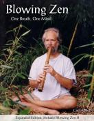 Blowing Zen