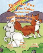 How the Fox Got His Color Bilingual Tagalog English [TGL]