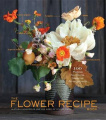 The Flower Recipe Book