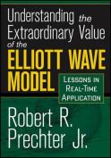 Understanding the Extraordinary Value of the Elliott Wave Model