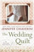 The Wedding Quilt (Elm Creek Quilts Novels  [Large Print]