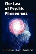 The Law of Psychic Phenomena