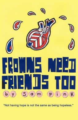 Frowns Need Friends Too