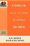 C Mo Se Hace Un L Der Al Estilo de Dios / Rising to the Call of Leadership  [Spanish]