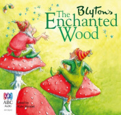 The Enchanted Wood  [Audio]