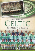 Celtic Changing Faces