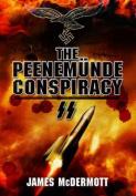 The Peenemunde Deceptions