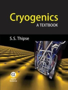 Cryogenics: A Textbook