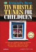 Ireland's Best Tin Whistle Tunes for Children