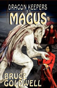Dragon Keepers IV MAGUS