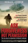 Ask Forgiveness Not Permission