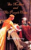 Sir Norbert and the Purple Haze