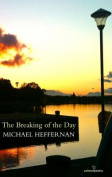 The Breaking of the Day