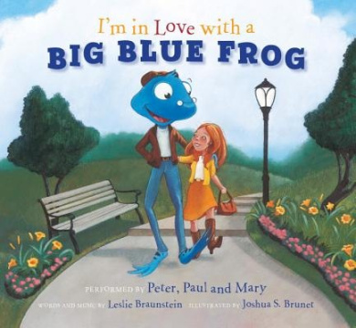 I'm in Love with a Big Blue Frog [With CD (Audio)]
