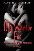 My Warrior Fae