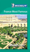Michelin Must Sees France Most Famous Places
