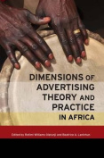 Dimensions of Advertising Theory and Practice in Africa