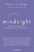 Mindsight - Die Neue Wissenschaft Der Personlichen Transformation [GER]