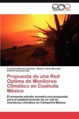 Propuesta de Una Red Optima de Monitoreo Climatico En Coahuila Mexico