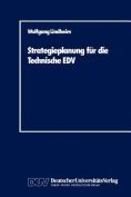 Strategieplanung Fur Die Technische EDV [GER]