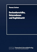 Devisenkursrisiko, Unternehmen Und Kapitalmarkt [GER]