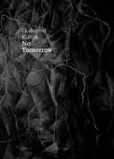 Guillermo Kuitca: No Tomorrow!