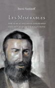 Les Miserables, for Musical and Movie Lovers Who Have Not Read Victor Hugo's Novel