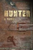 Hunter - A Novel