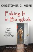 Faking It in Bangkok
