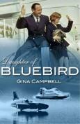 Daughter of Bluebird