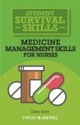 Medicine Management Skills for Nurses