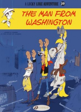 Lucky Luke: Vol. 39: Man from Washington