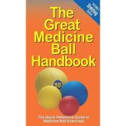 Productive Fitness Publishing The Great Medicine Ball Handbook