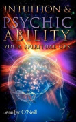 Intuition & Psychic Ability  : Your Spiritual GPS