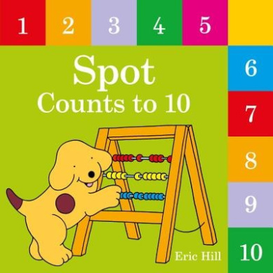 Spot Counts to 10 (Spot) [Board book]