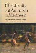 Christianity and Animism Melanesia