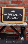 An Alzheimer's Primer