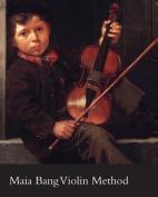 Maia Bang Violin Method