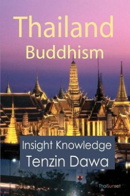 Thailand Buddhism: Insight Knowledge